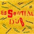 ESSENTIAL DUB. Artist: Various. Label: ROIR Records