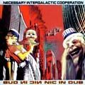 NIC IN DUB. CD. Artist: Neccessary Intergalactic Co-operation. Label: Hammerbass