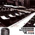 RADIO. Artist: Version Xcursion. Label: Version Xcursion Records