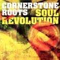 SOUL REVOLUTION. Artist: Cornerstone Roots. Label: Motherland Records
