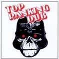 TOP RANKING DUB. Vol 1. Artist: The Revolutionaries. Label: Duke Reid