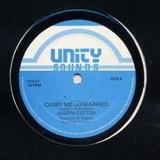CARRY ME GO MARRIED / DIVORCE. Artist: Jospeh Cotton. Label: Unity.