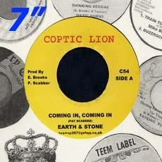 COMING IN  COMING IN / VERSION. Artist: Earth & Stone. Label: Coptic Lion.