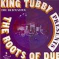 KING TUBBY PRESENTS THE ROOTS OF DUB CD. Artist: King Tubby. Label: Jamaican Recordings