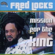 MISSION FOR THE KING LP.  Artist: Fred Locks. Label: Sip A Cup / Gussie P