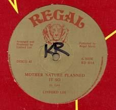 MOTHER NATURE PLANNED IT SO / DO THE BEST YOU CAN. Artist: Linford Lee. Label: Regal