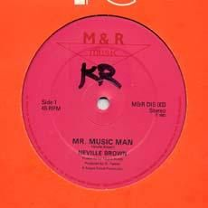 MR. MUSIC MAN / VERSION. Artist: Neville Brown. Label: M & R