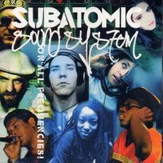 ON ALL FREQENCIES. Artist: Subatomic Sound System. Label: Nomadic Wax