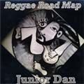 REGGAE ROAD MAP. Artist: Junior Dan. Label: Hi Try Records