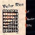 VICTOR RICE AT VERSION CITY. Artist: Victor Rice. Label: Stubborn Records